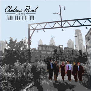 Chelsea Reed and the Fair Weather Five by Chelsea Reed and the Fair Weather Five