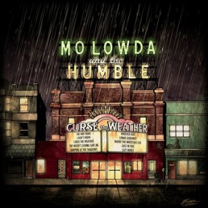 Curse the Weather by Mo Lowda and the Humble