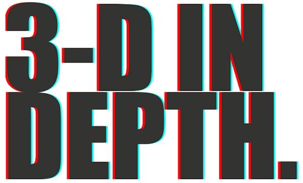 3-D In Depth graphic