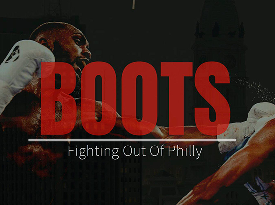 Boots: Fighting Out of Philly